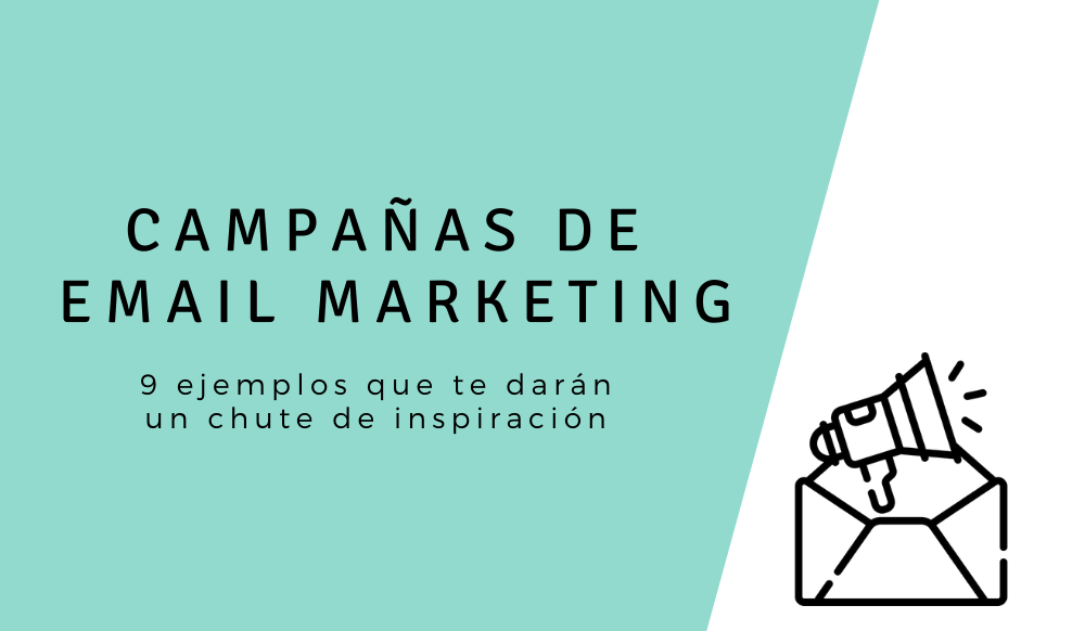 campañas de email marketing ejemplos
